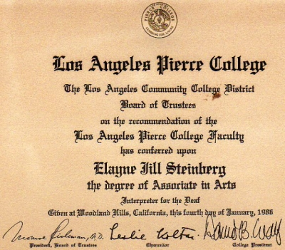 My diploma from Pierce College in Woodland Hills
