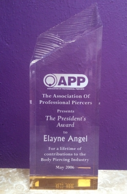 My Association of Professional Piercers' (APP) President's Lifetime Achievement Award