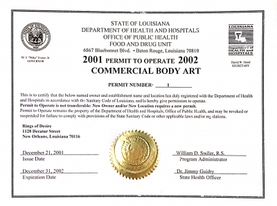 Rings of Desire was issued the first Body Art Permit in the state of Louisiana